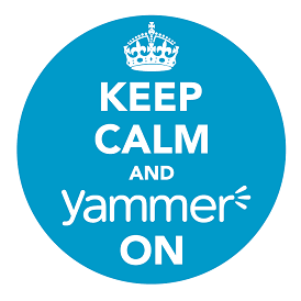 Keep calm and Yammer on